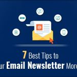 7 tips to make your email newsletter more clickable