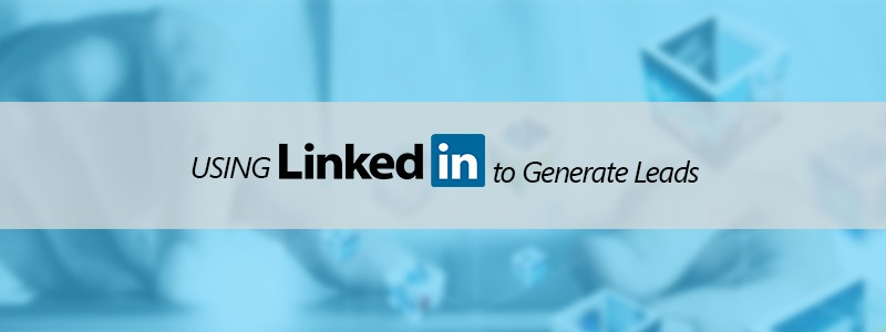 linkedin to generate leads