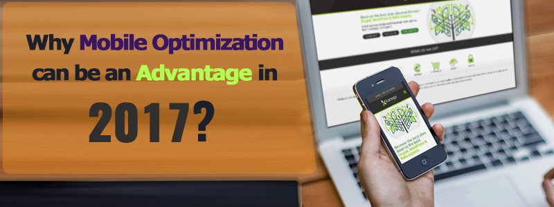 Why mobile optimization can be an Advantage in 2017 ?