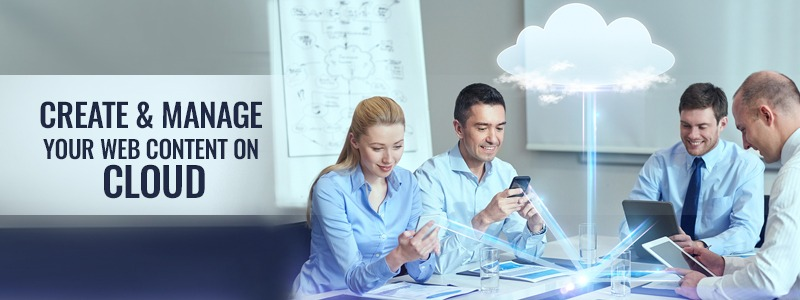Create & manage your web content on cloud