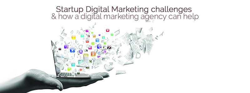 Why your startup should consider hiring a digital marketing agency?