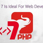 Why PHP 7 Is a great choiceFor Web Development