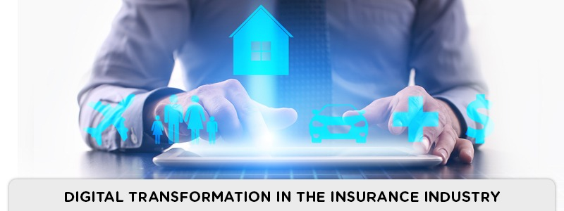 How Digitization can transform Insurance Businesses?