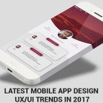 Latest Mobile App Design UX/UI Trends in 2017