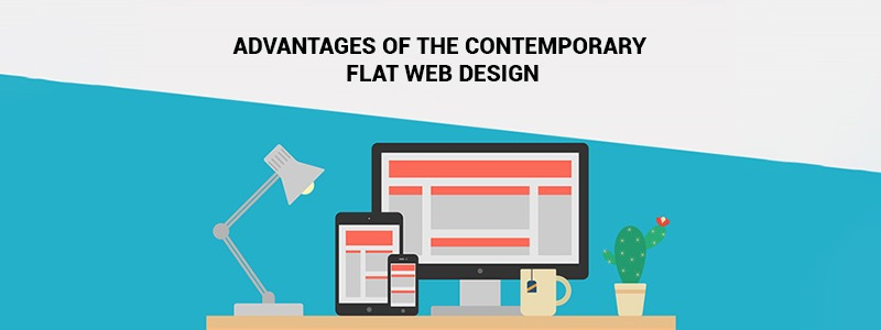 Advantages of the Contemporary Flat Web Design