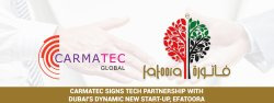 Carmatec Signs Tech Partnership With Dubai's Dynamic New Start-Up, eFatoora; Set To Break New Grounds In Digital Technology