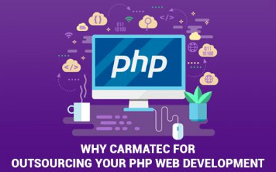 Why to choose Carmatec for outsourcing your PHP web development