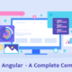 React vs Angular – A Complete Comparison