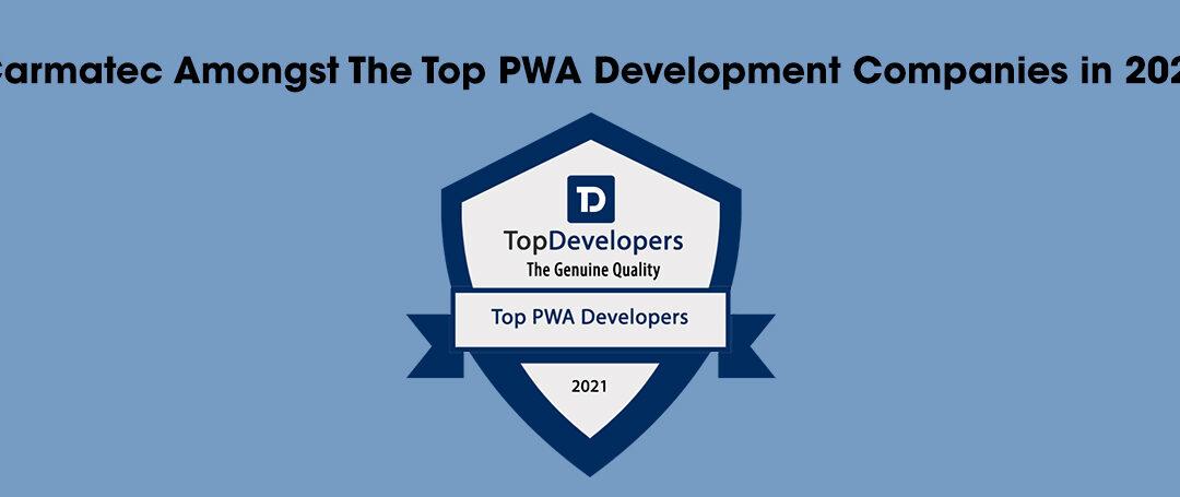 Top PWA Development Companies in 2021